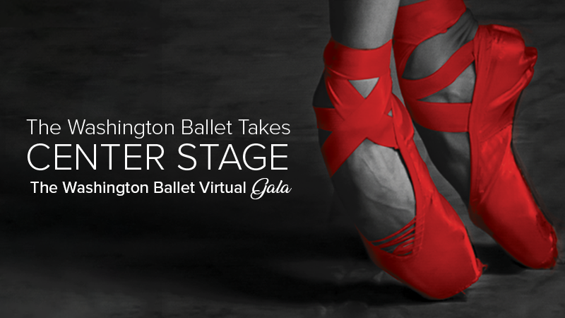 The Washington Ballet Takes Center Stage Virtual Gala