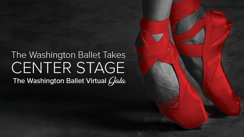 The Washington Ballet Takes Center Stage Virtual Gala